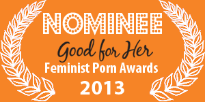 Dreams of Spanking was nominated for a Feminist Porn Award 2013