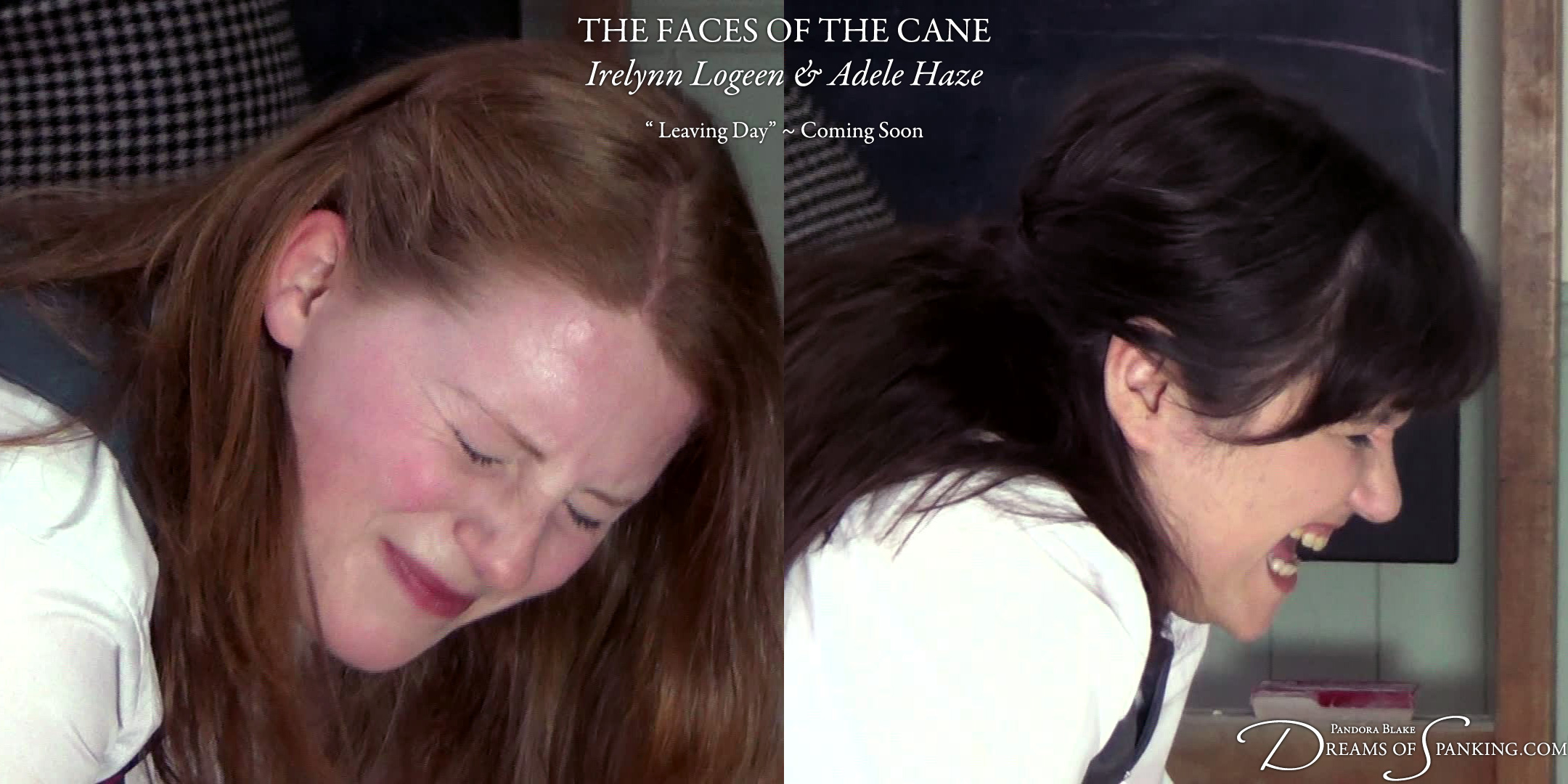 The Faces of the Cane: Irelynn Logeen and Adele Haze in Leaving Day at Dreams of Spanking